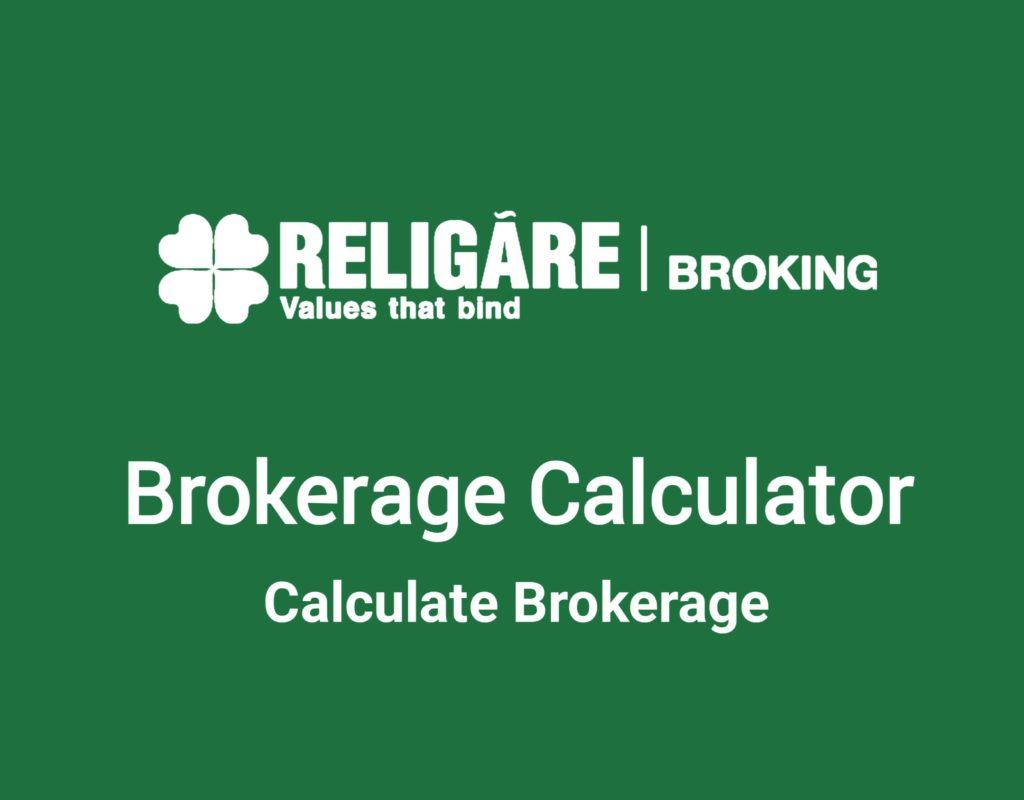 Religare Brokerage Calculator