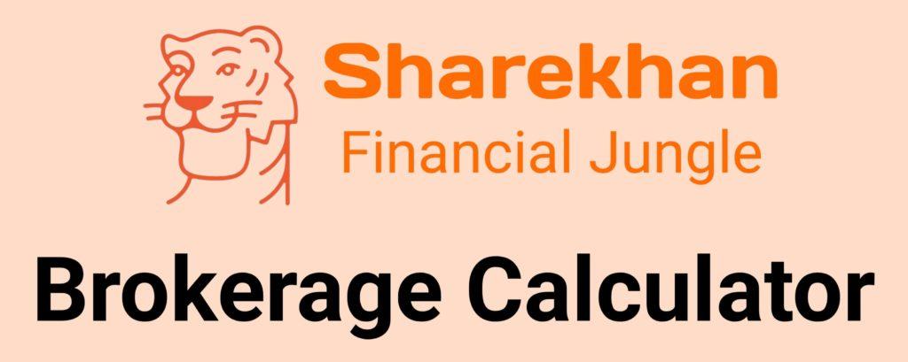 Sharekhan Capital Brokerage Calculator Online