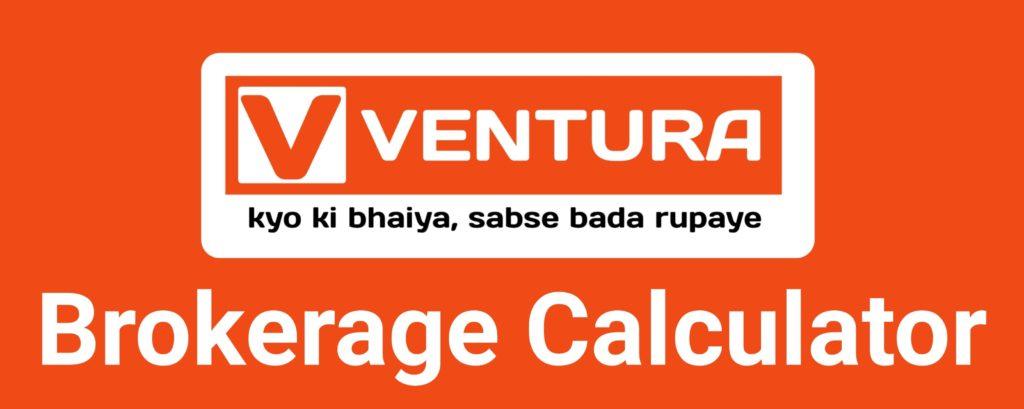 Ventura Brokerage Calculator Online