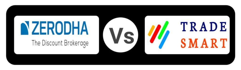 Zerodha Vs Trade smart Online