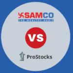 Samco VS Prostocks comparison