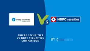 Sbicap Securities VS Hdfc Securities Comparison