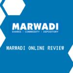 Marwadi Online review