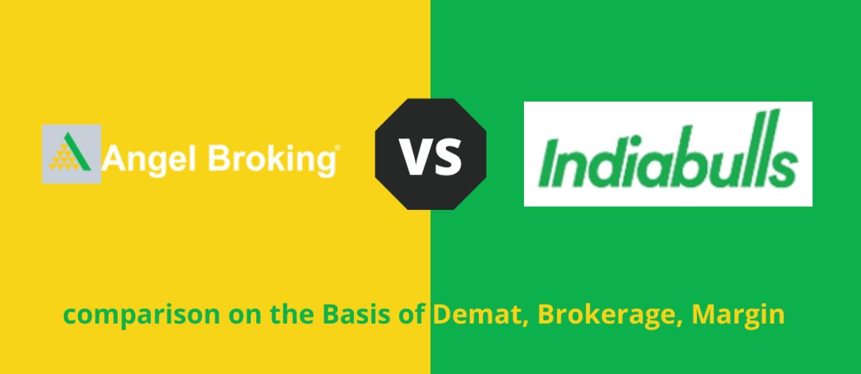Angel Broking VS Indiabulls Venture Shubh Comparison