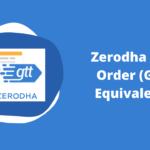 Zerodha GTT Order