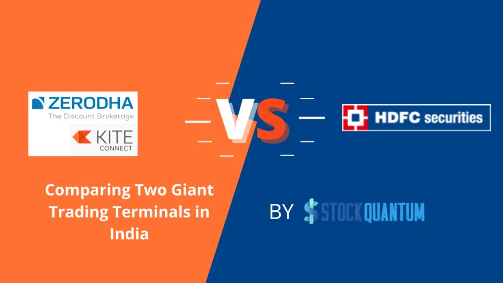 Zerodha Kite vs. HDFC Securities Blink