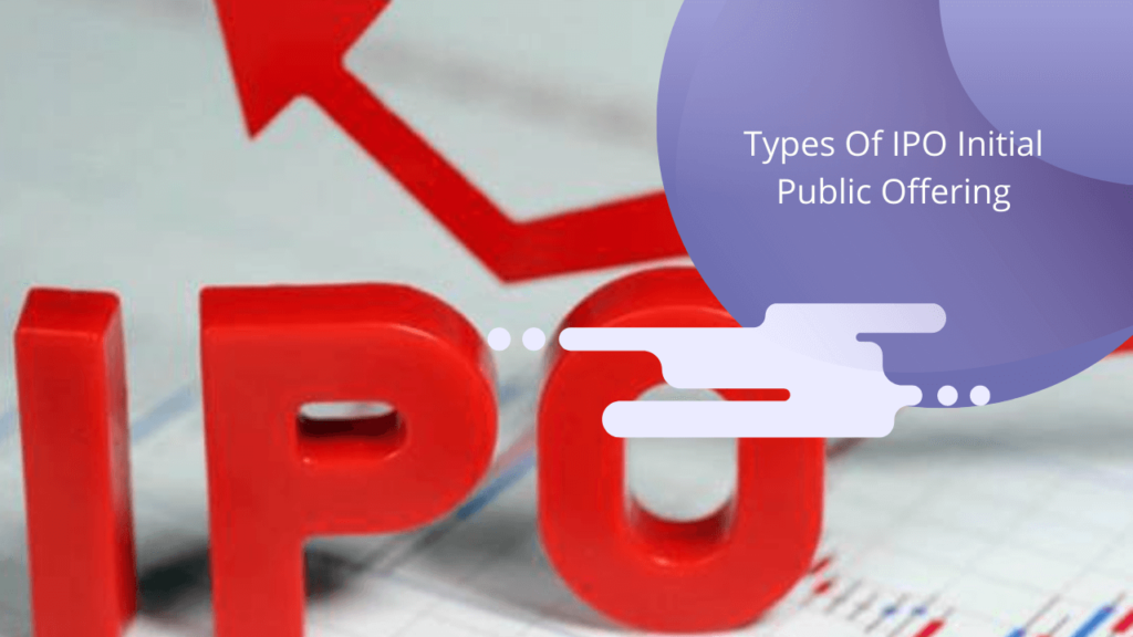 Types of IPO