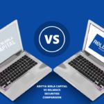 Aditya Birla Capital Vs Reliance Securities Comparison