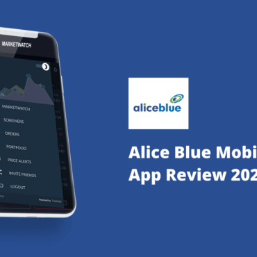 Alice Blue Ant Mobile App Review - Features, Login, Signup, Pros and Cons