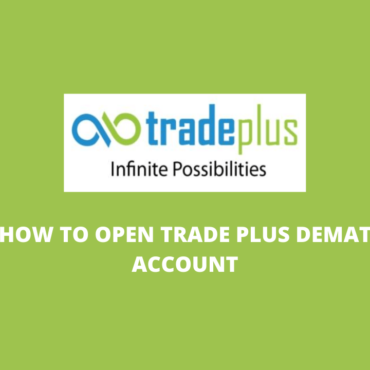 How To Open Trade Plus Demat Account - Step By Step Guide