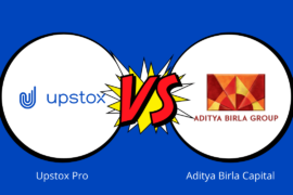 Upstox Vs Aditya Birla Capital