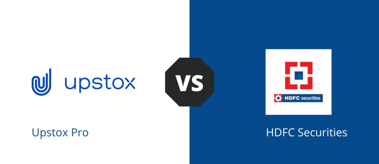 Upstox Vs HDFC Securities compare
