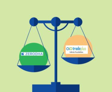 Zerodha Vs Trade Plus Online