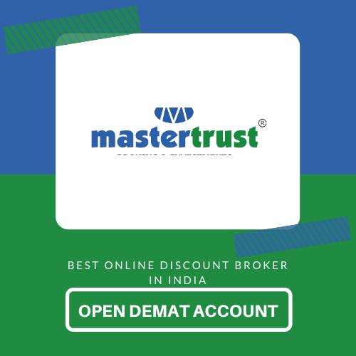 Open Demat Account with Mastertrust