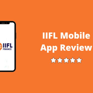 IIFL App - Review, Trading Mobile Demo and Download & More