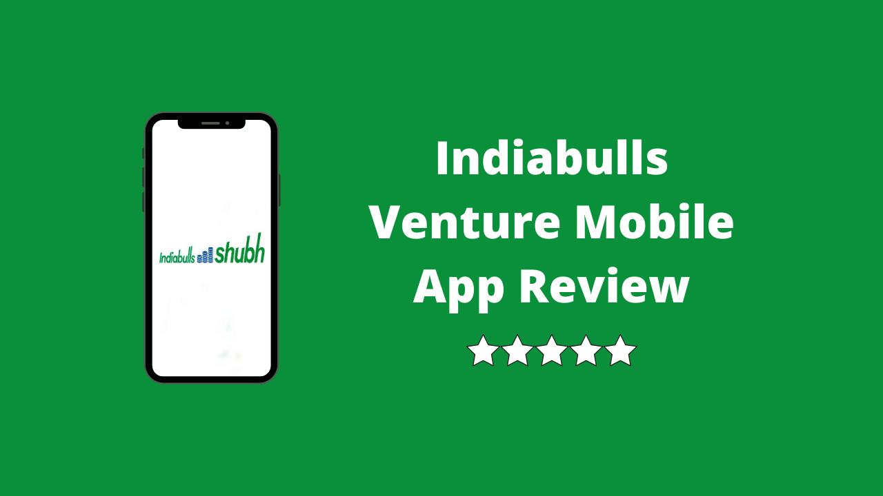 Indiabulls Venture Mobile App