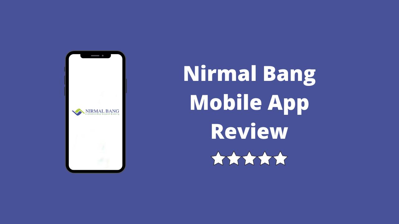 Nirmal Bang Mobile App