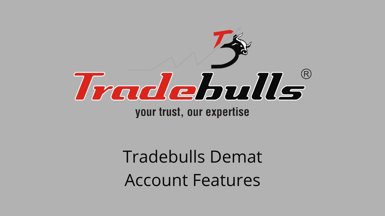 Tradebulls Demat Account