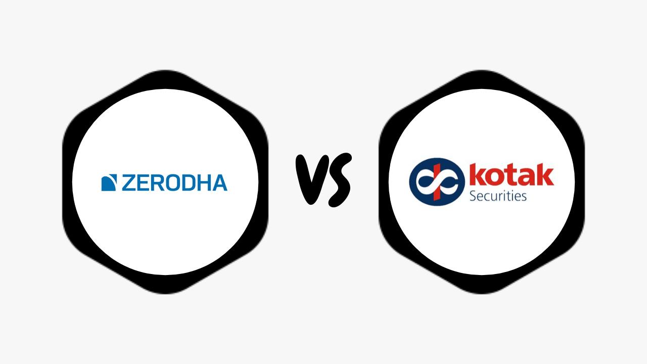 Zerodha Vs Kotak Securities Comparison